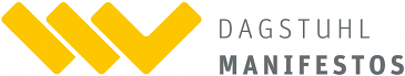 Dagstuhl Manifestos